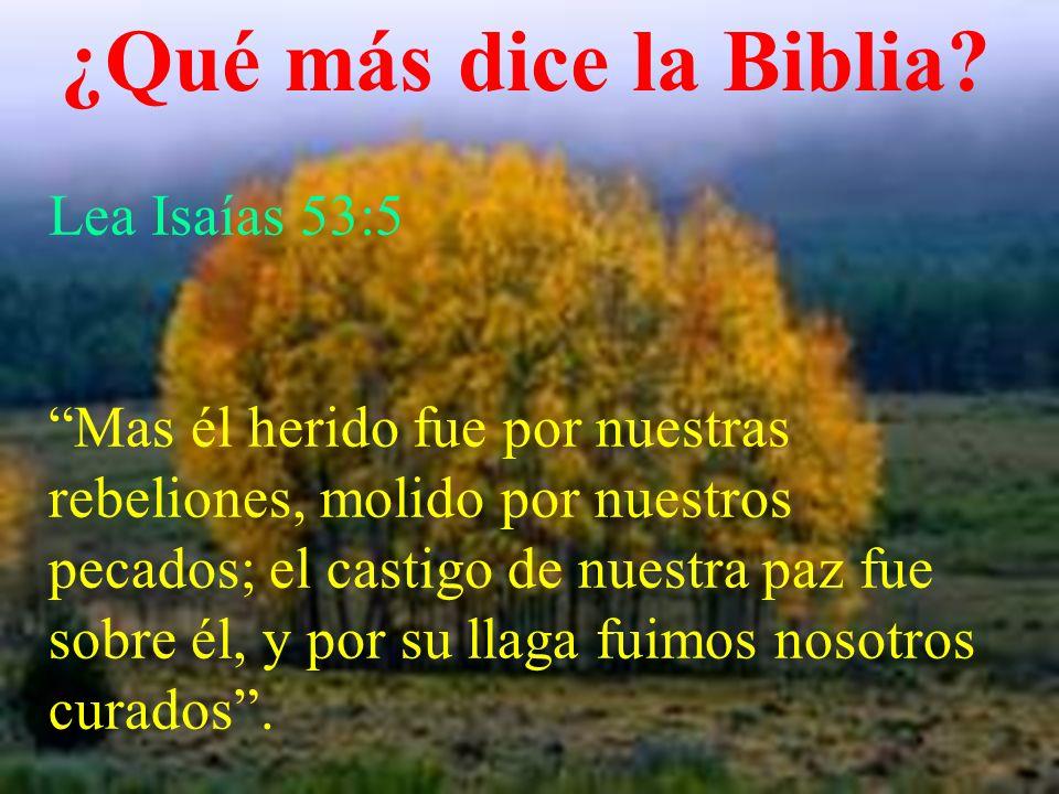 ¿Qué más dice la Biblia Lea Isaías 53:5