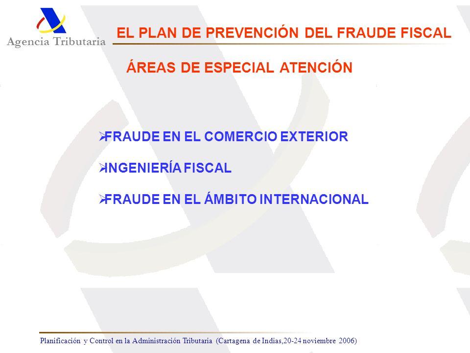 EL PLAN DE PREVENCIÓN DEL FRAUDE FISCAL ÁREAS DE ESPECIAL ATENCIÓN