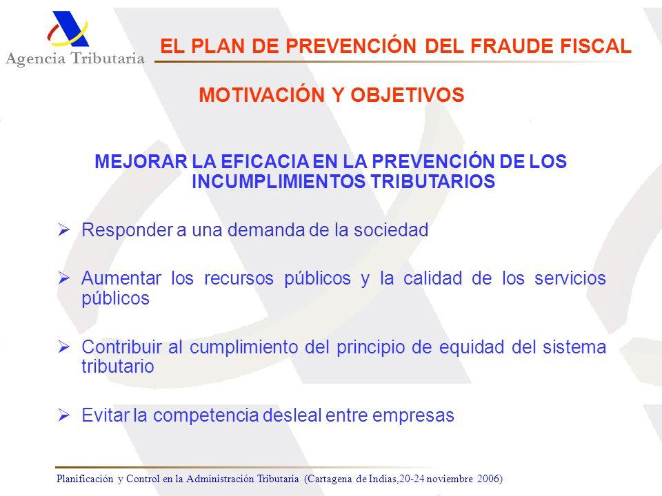 EL PLAN DE PREVENCIÓN DEL FRAUDE FISCAL MOTIVACIÓN Y OBJETIVOS