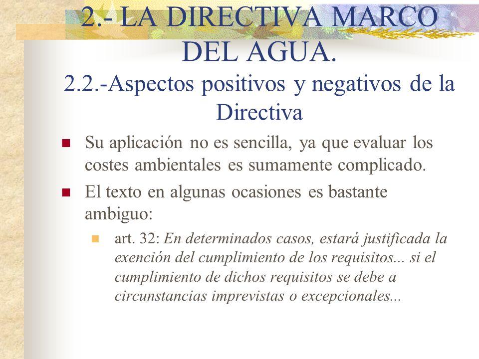 2. - LA DIRECTIVA MARCO DEL AGUA. 2. 2