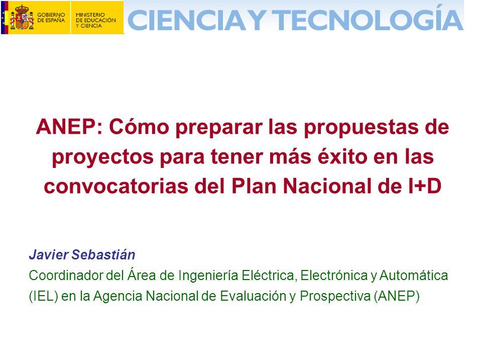 ANEP: Cómo preparar las propuestas de proyectos para tener más éxito en las convocatorias del Plan Nacional de I+D