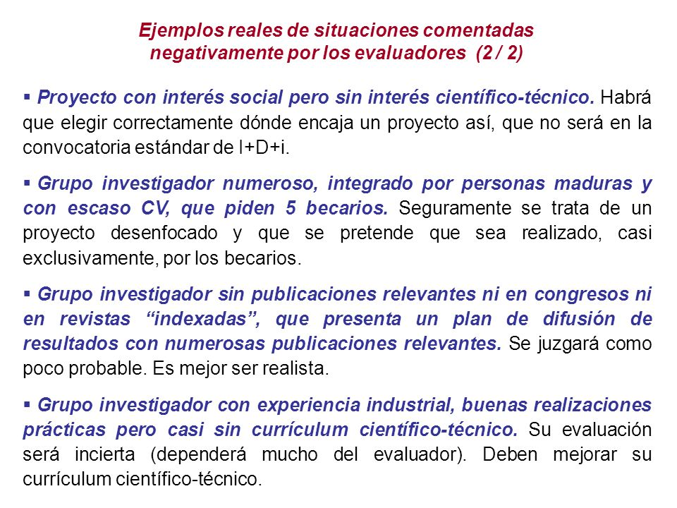 Ejemplos reales de situaciones comentadas negativamente por los evaluadores (2 / 2)