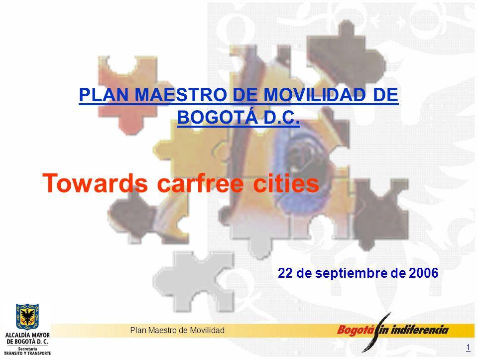 PLAN MAESTRO DE MOVILIDAD DE BOGOTÁ D.C.