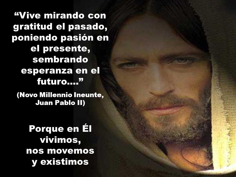 (Novo Millennio Ineunte, Juan Pablo II)