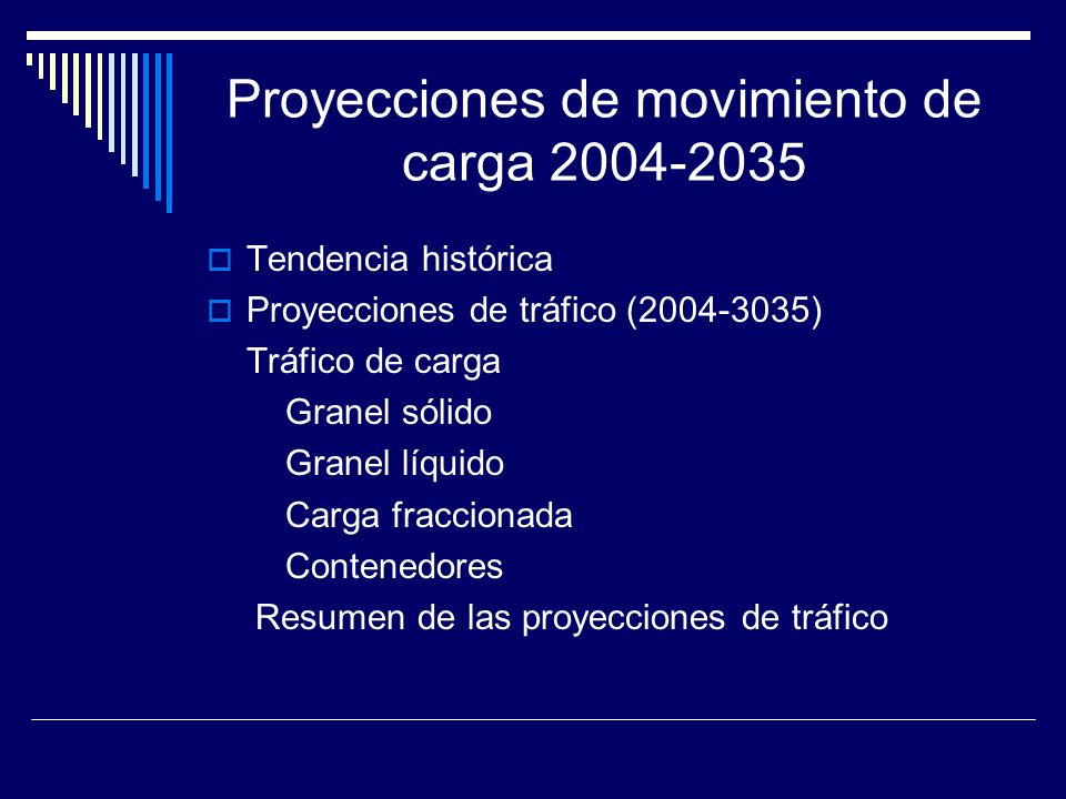Proyecciones de movimiento de carga 2004-2035