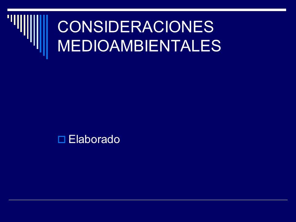 CONSIDERACIONES MEDIOAMBIENTALES
