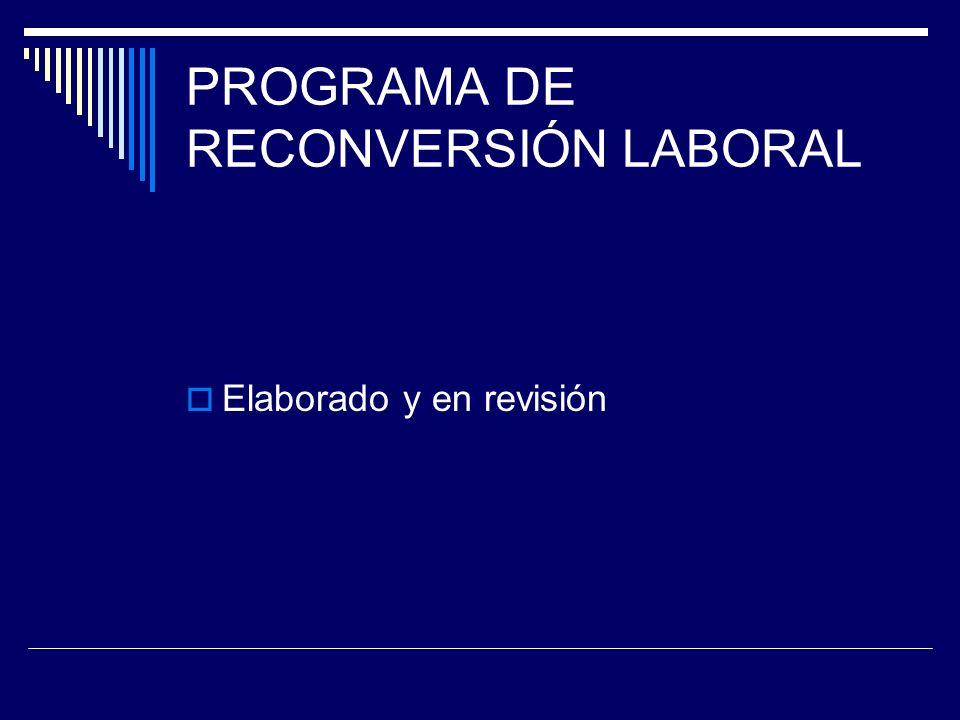 PROGRAMA DE RECONVERSIÓN LABORAL