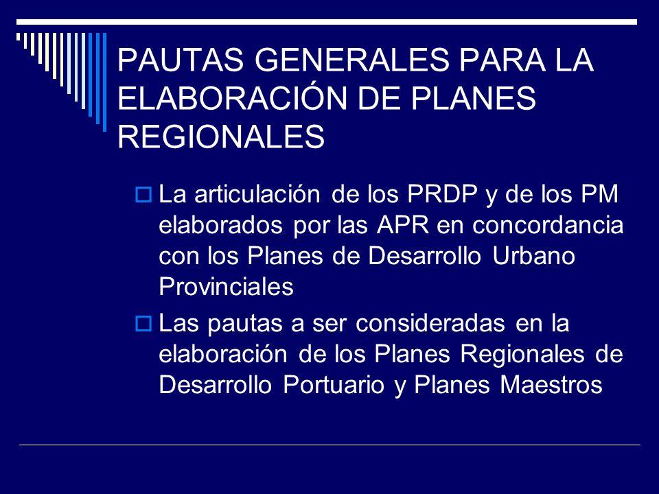 PAUTAS GENERALES PARA LA ELABORACIÓN DE PLANES REGIONALES