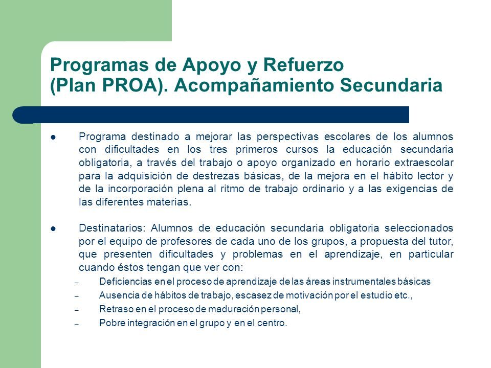 Programas de Apoyo y Refuerzo (Plan PROA). Acompañamiento Secundaria