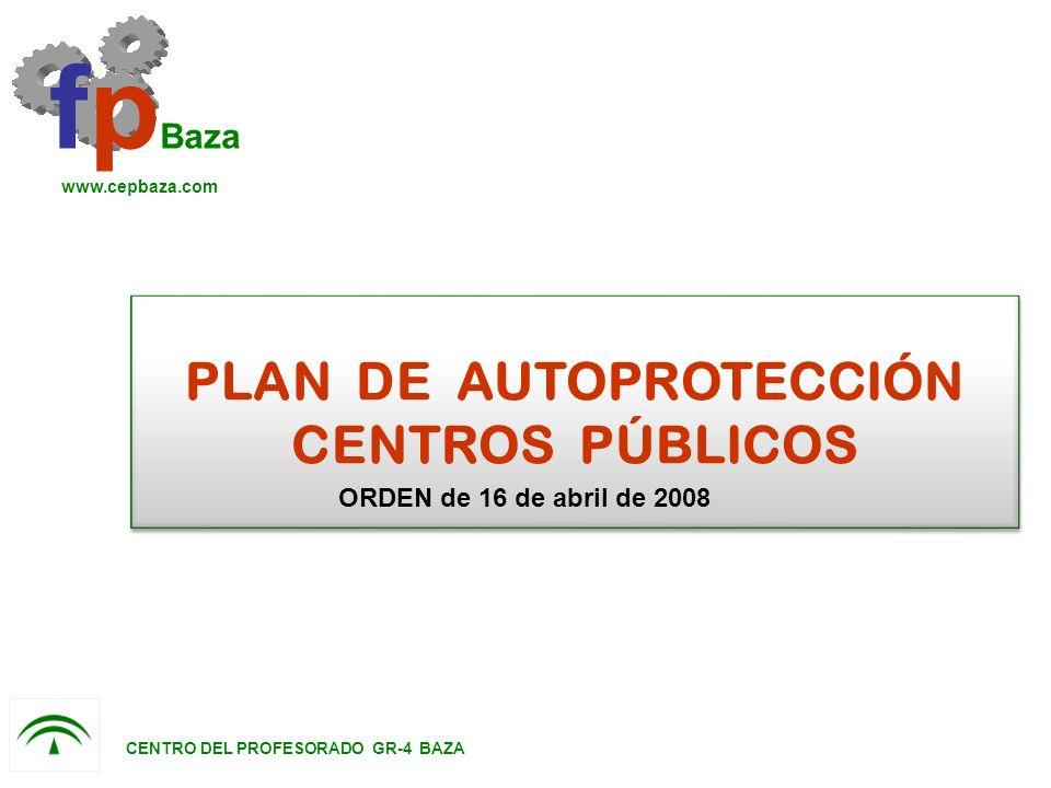 PLAN DE AUTOPROTECCIÓN CENTROS PÚBLICOS