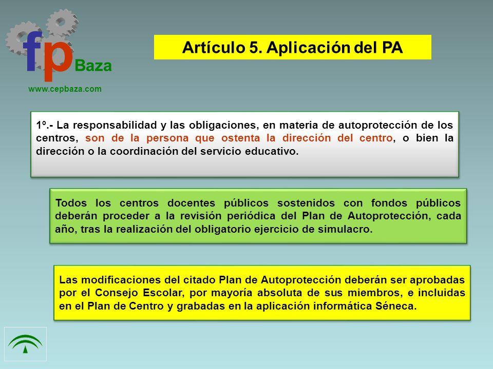 Artículo 5. Aplicación del PA