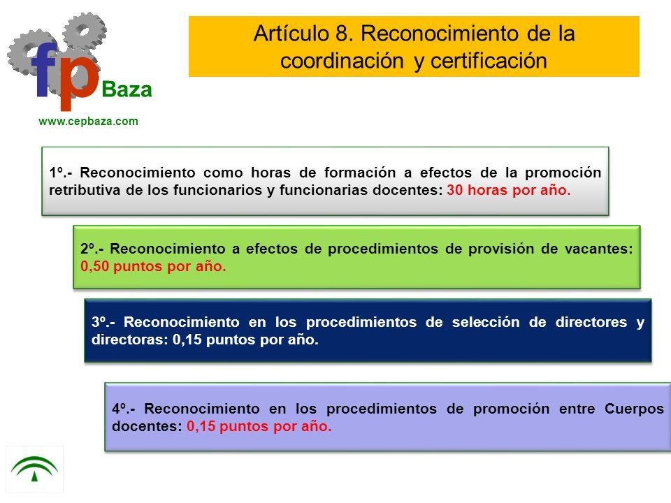 Artículo 8. Reconocimiento de la coordinación y certificación