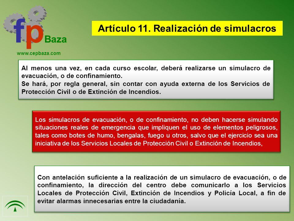 Artículo 11. Realización de simulacros