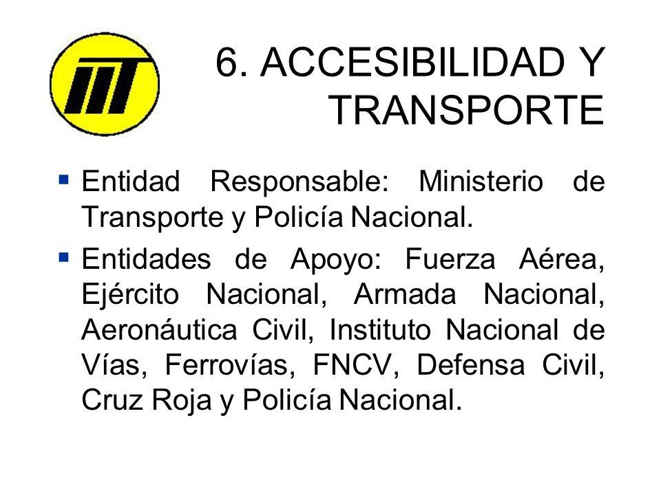 6. ACCESIBILIDAD Y TRANSPORTE