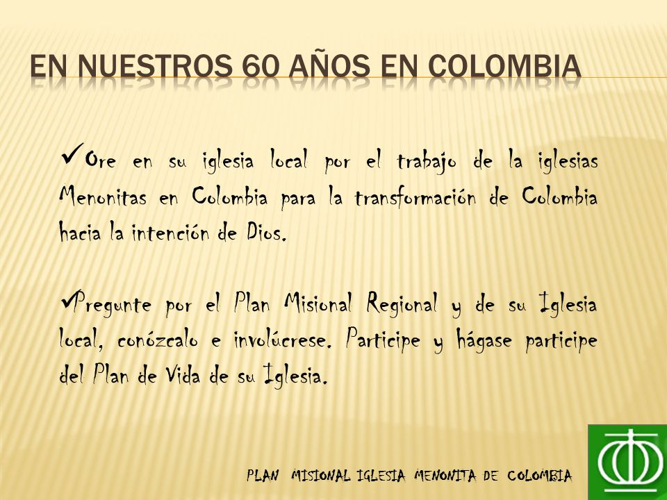 En nuestros 60 años en colombia
