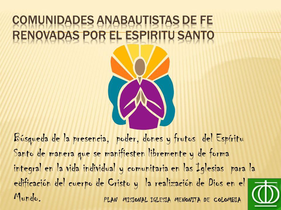 Comunidades anabautistas de fe renovadas por el espiritu santo