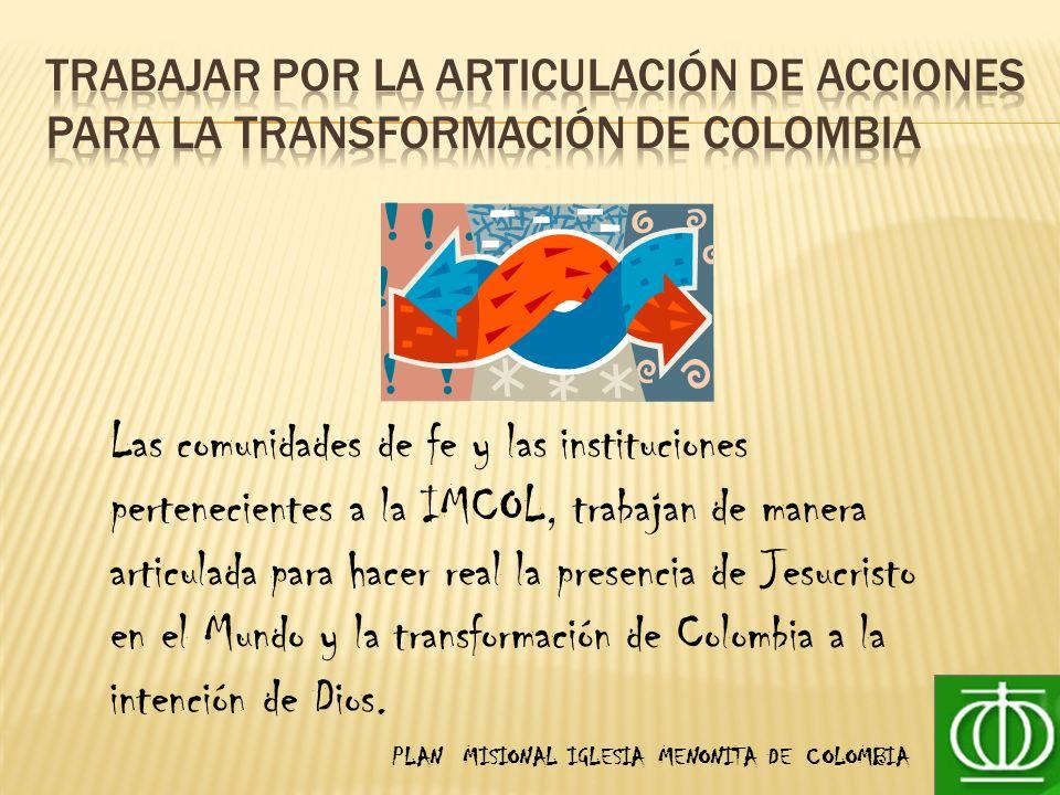 Trabajar por la articulación de acciones para la transformación de Colombia