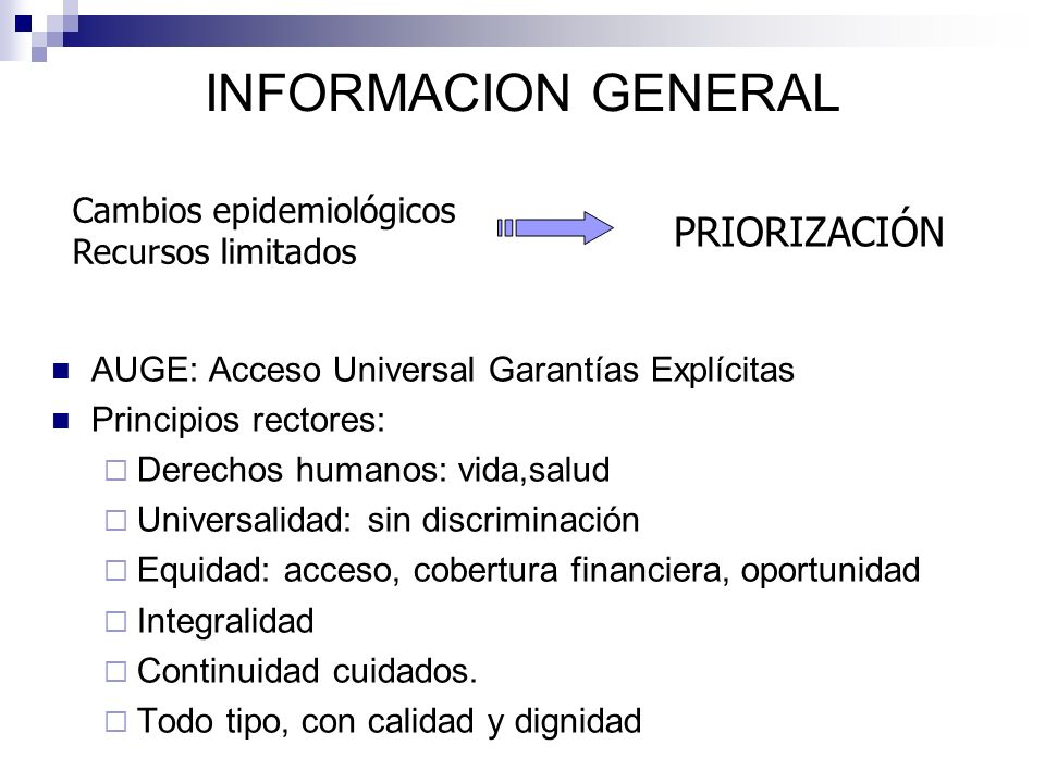 INFORMACION GENERAL PRIORIZACIÓN Cambios epidemiológicos