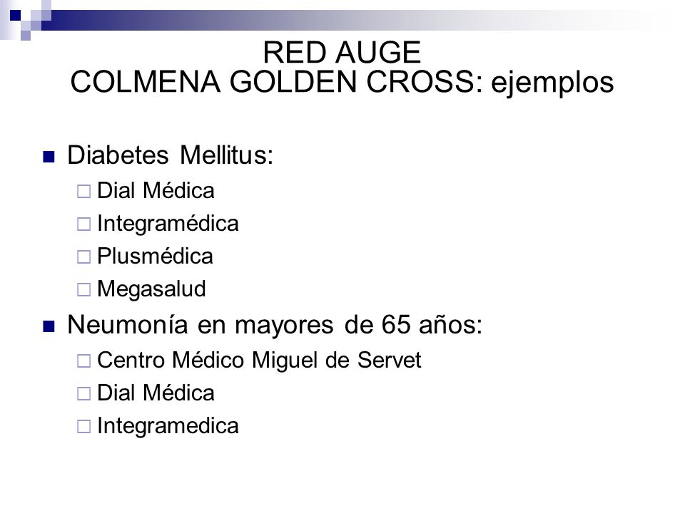 RED AUGE COLMENA GOLDEN CROSS: ejemplos