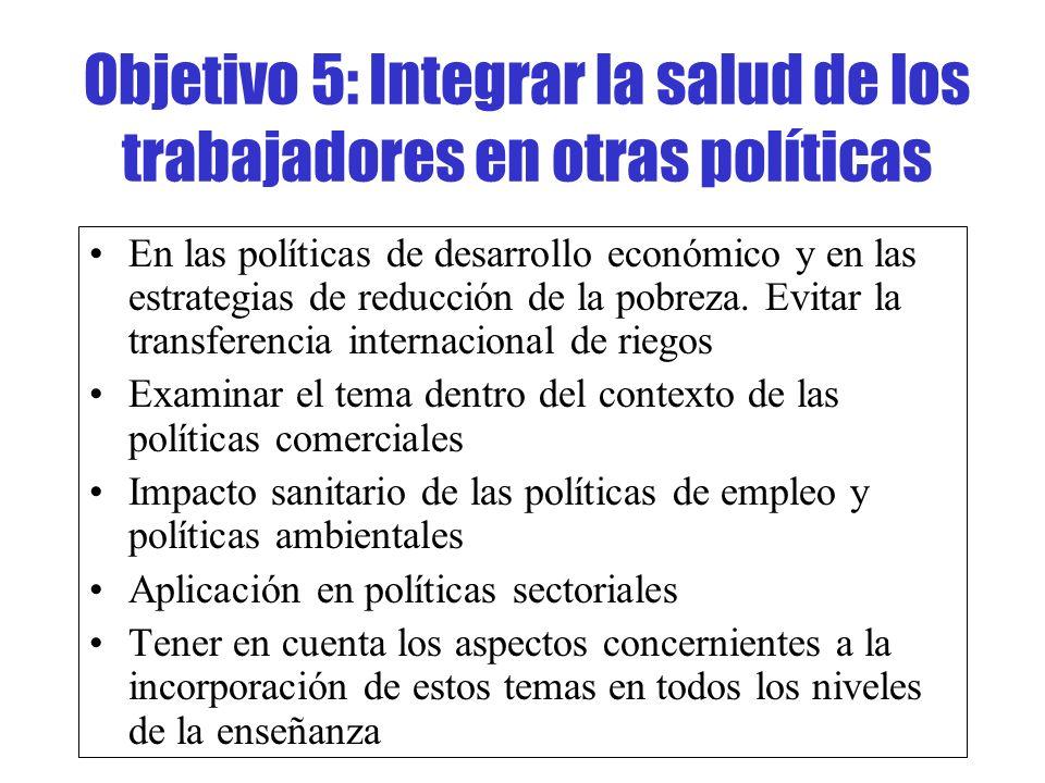Objetivo 5: Integrar la salud de los trabajadores en otras políticas