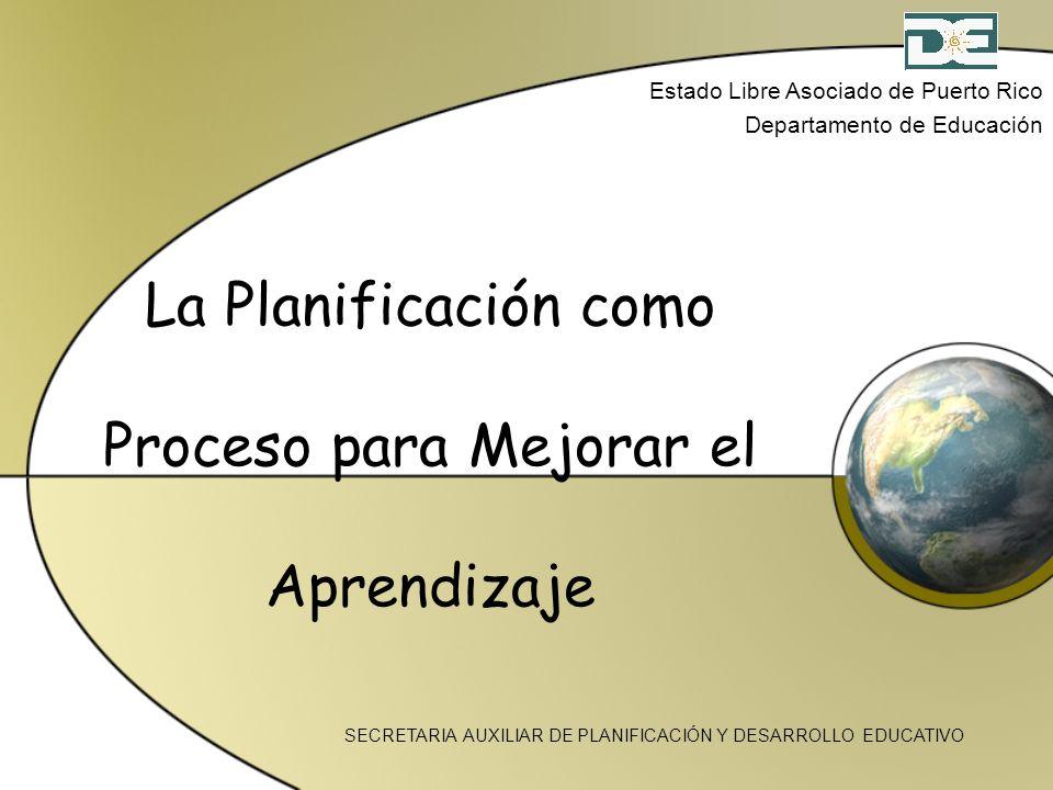 La Planificación como Proceso para Mejorar el Aprendizaje