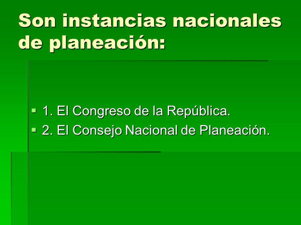 Son instancias nacionales de planeación: