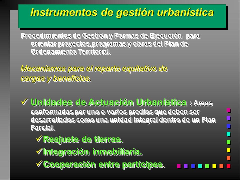 Instrumentos de gestión urbanística