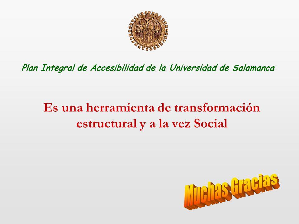 Es una herramienta de transformación estructural y a la vez Social