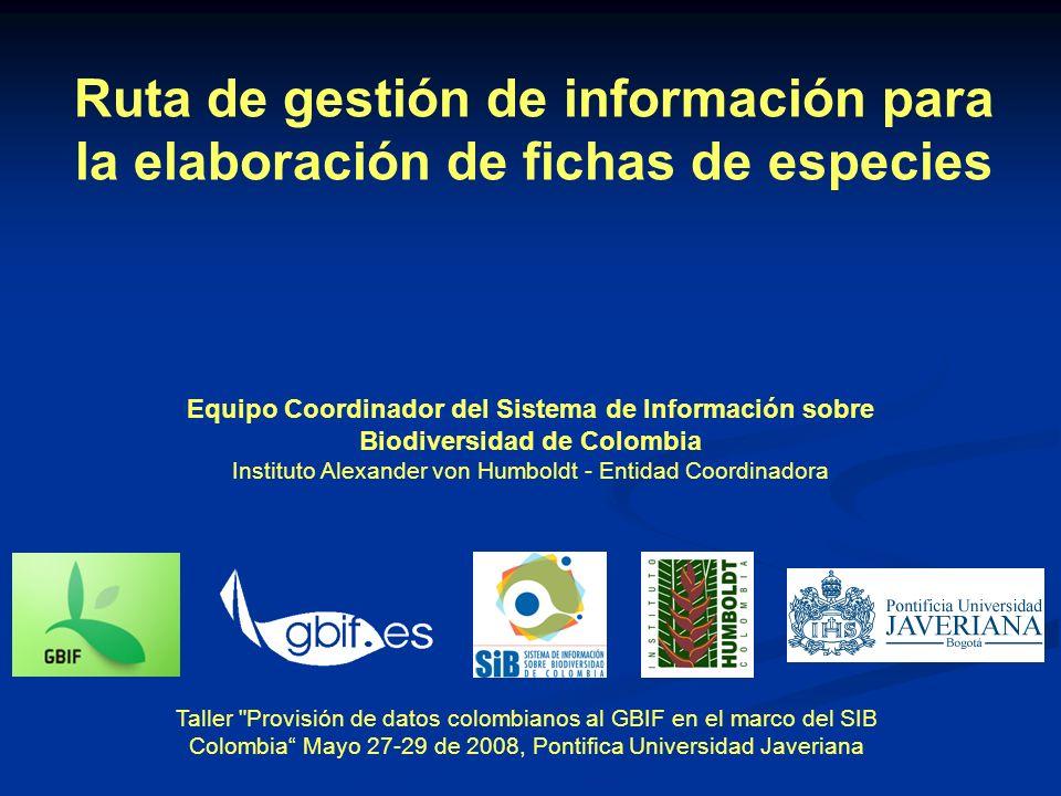 Ruta de gestión de información para la elaboración de fichas de especies
