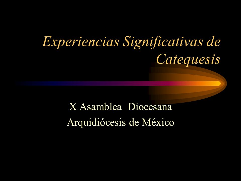 Experiencias Significativas de Catequesis