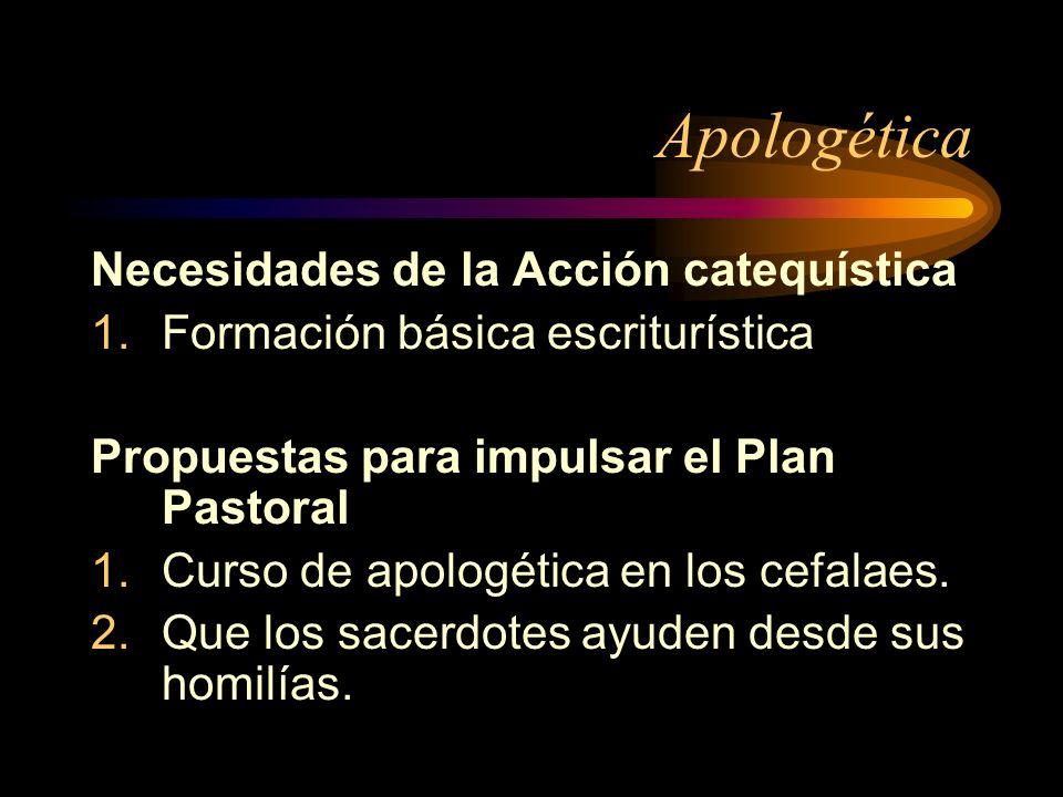 Apologética Necesidades de la Acción catequística