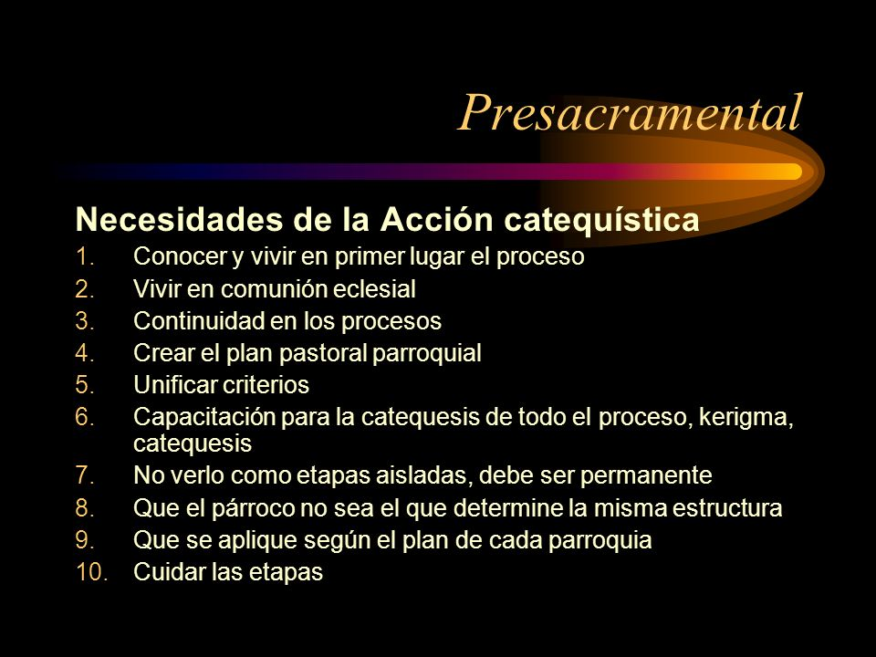 Presacramental Necesidades de la Acción catequística