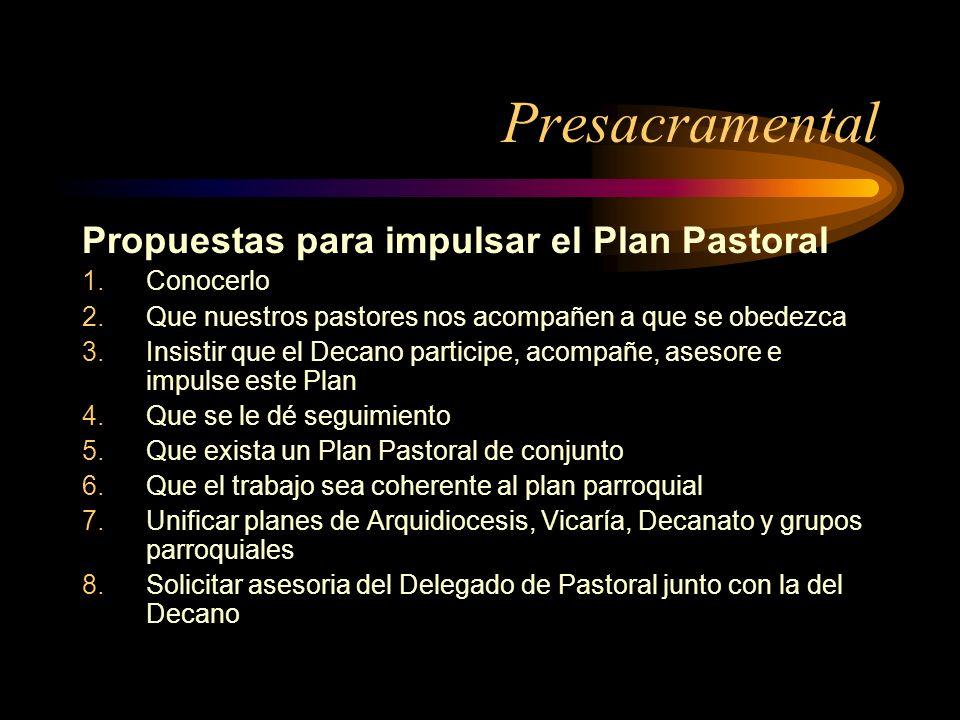 Presacramental Propuestas para impulsar el Plan Pastoral Conocerlo