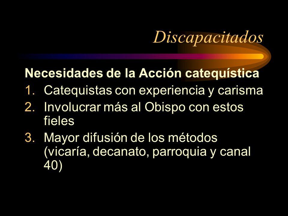 Discapacitados Necesidades de la Acción catequística