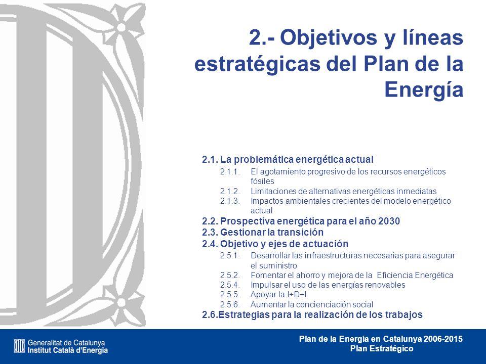 2.- Objetivos y líneas estratégicas del Plan de la Energía