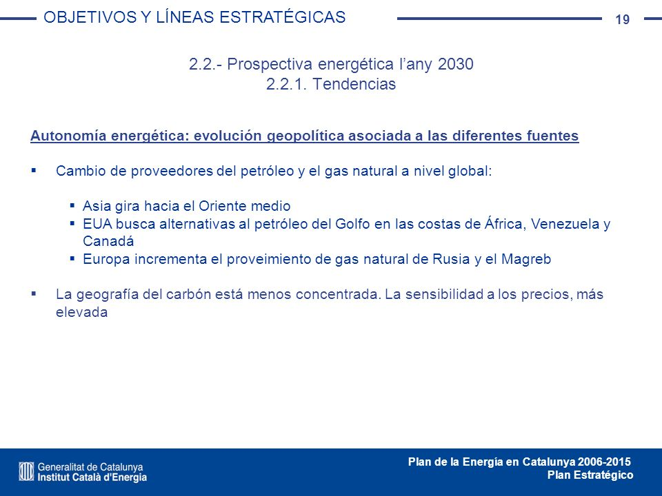 2.2.- Prospectiva energética l'any 2030 2.2.1. Tendencias