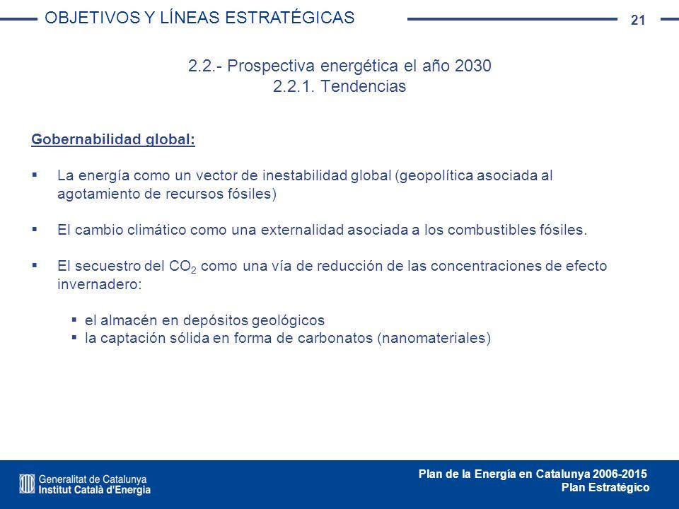 2.2.- Prospectiva energética el año 2030 2.2.1. Tendencias