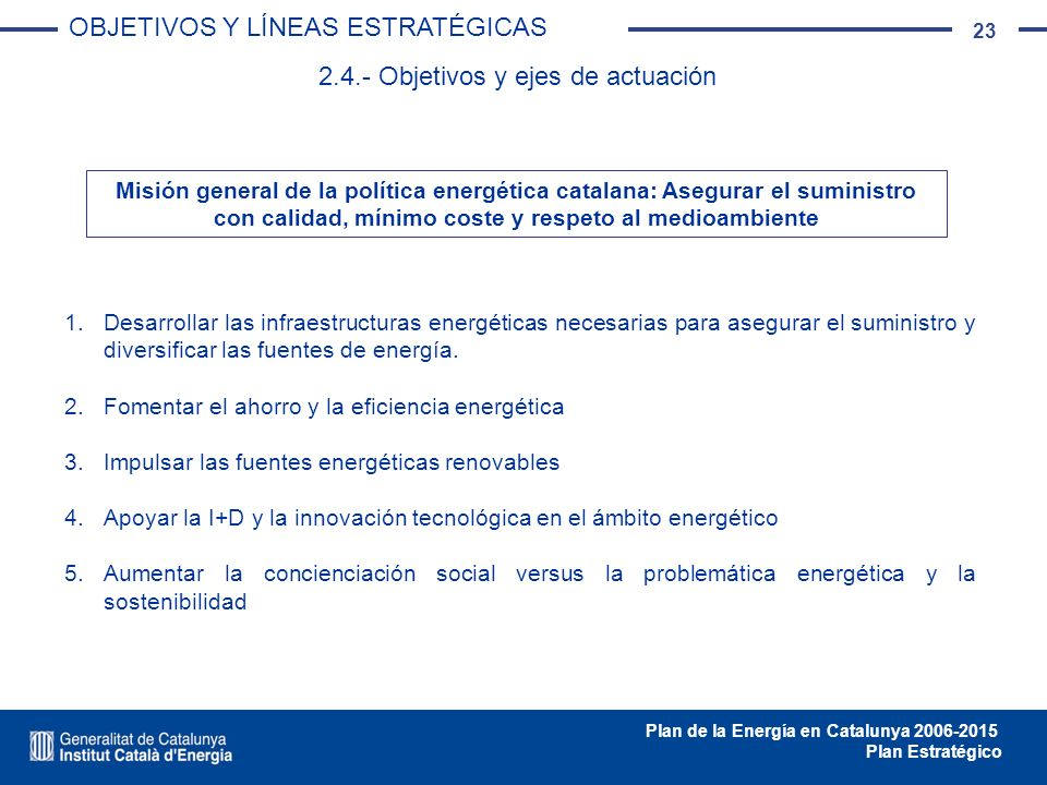 2.4.- Objetivos y ejes de actuación