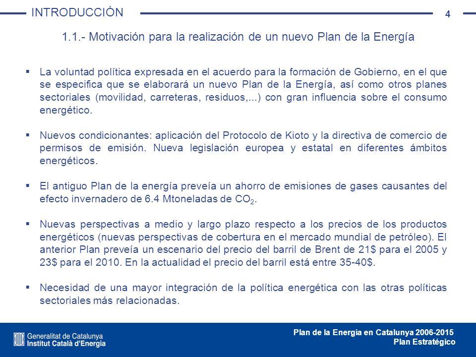 1.1.- Motivación para la realización de un nuevo Plan de la Energía