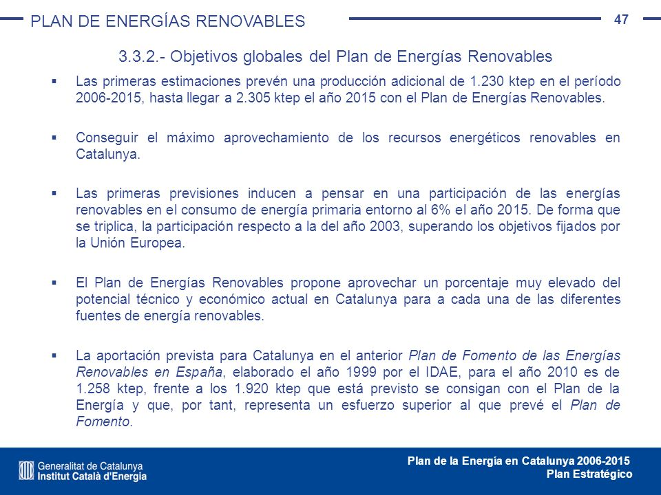 3.3.2.- Objetivos globales del Plan de Energías Renovables