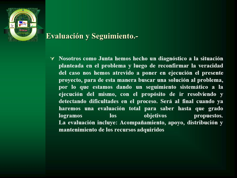 Evaluación y Seguimiento.-