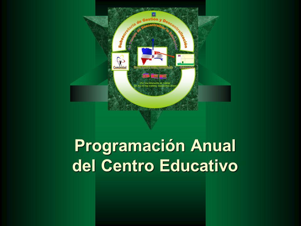 Programación Anual del Centro Educativo