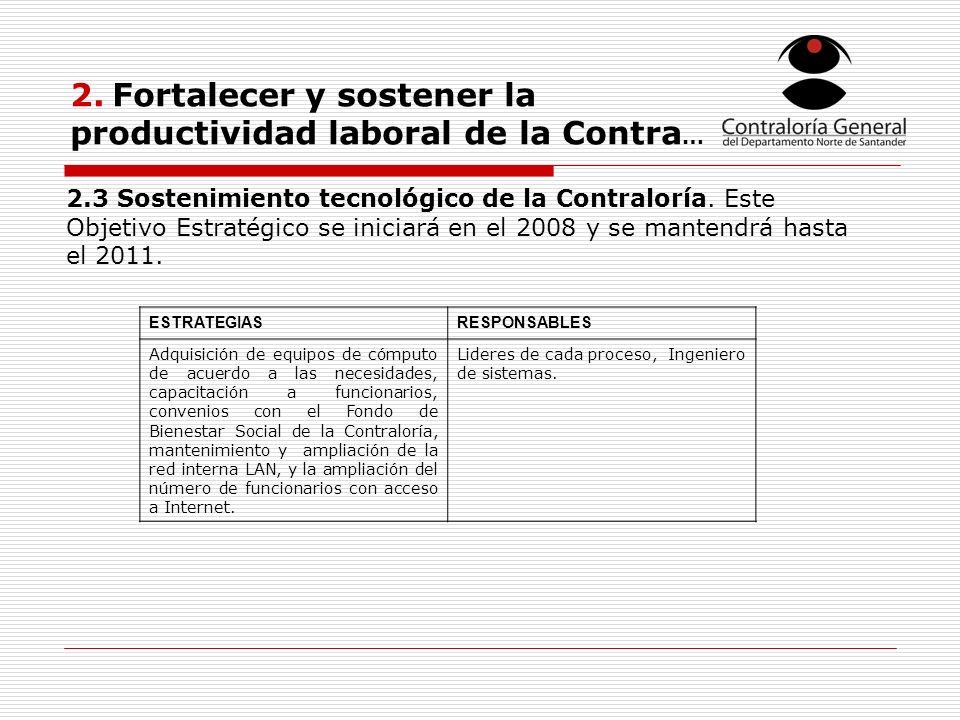 2. Fortalecer y sostener la productividad laboral de la Contra…
