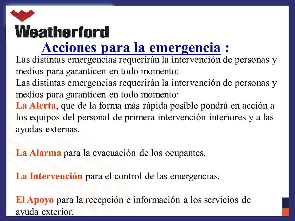Acciones para la emergencia :