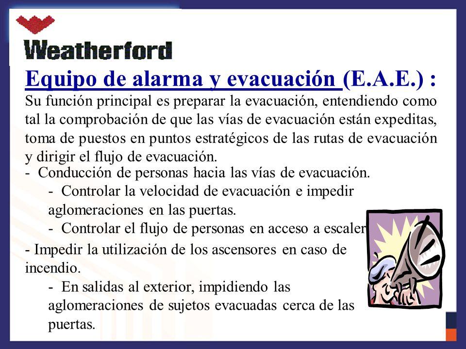 Equipo de alarma y evacuación (E.A.E.) :