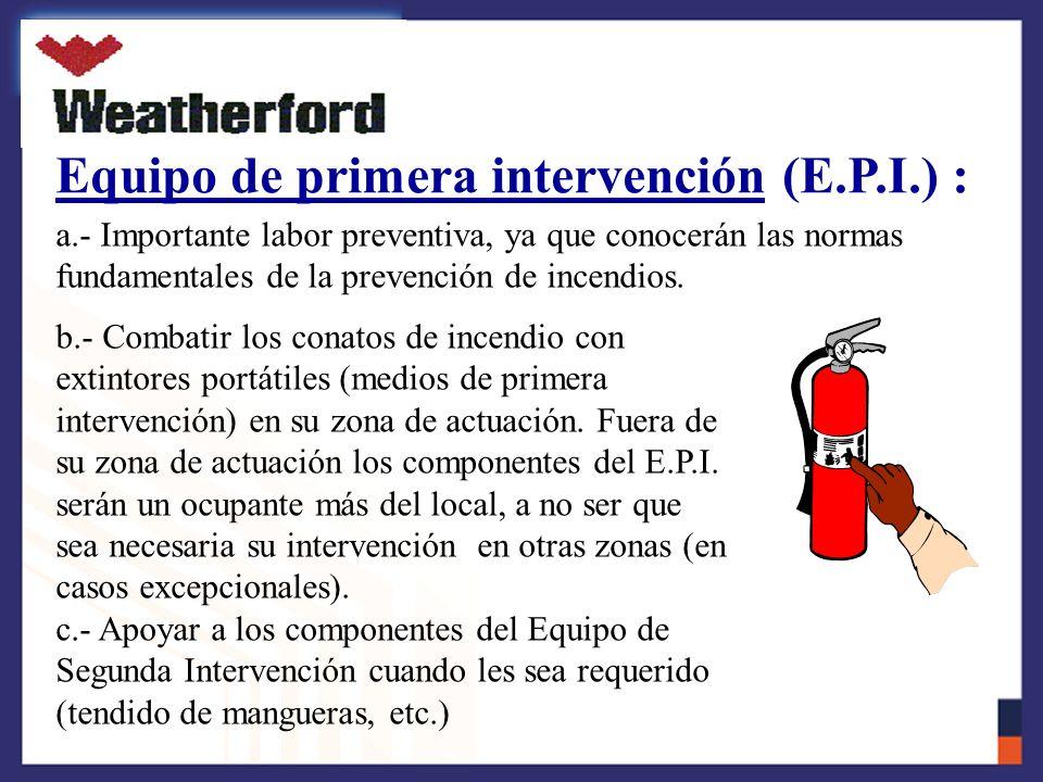 Equipo de primera intervención (E.P.I.) :