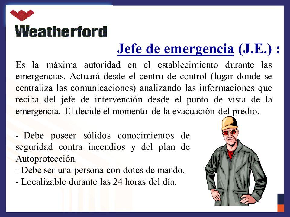 Jefe de emergencia (J.E.) :