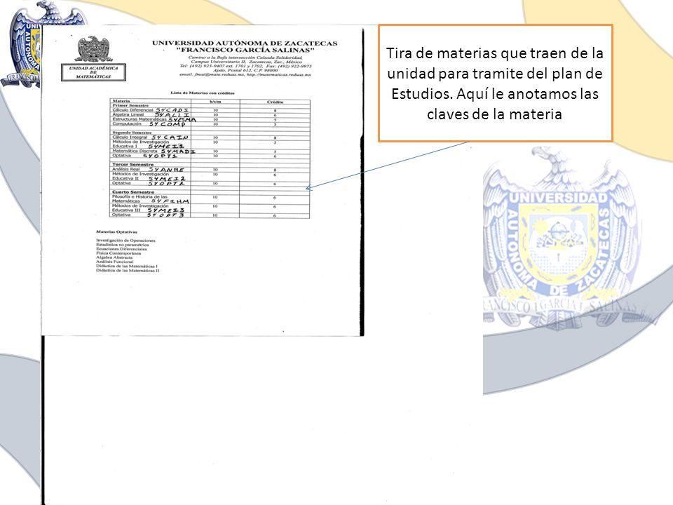 Tira de materias que traen de la unidad para tramite del plan de Estudios.