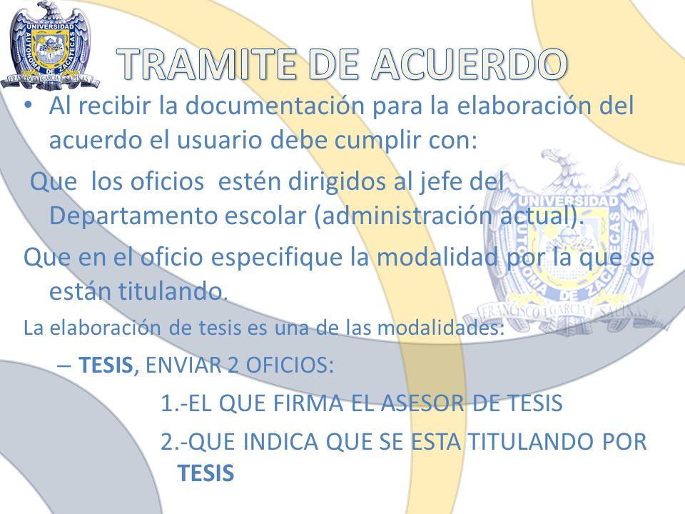TRAMITE DE ACUERDO Al recibir la documentación para la elaboración del acuerdo el usuario debe cumplir con: