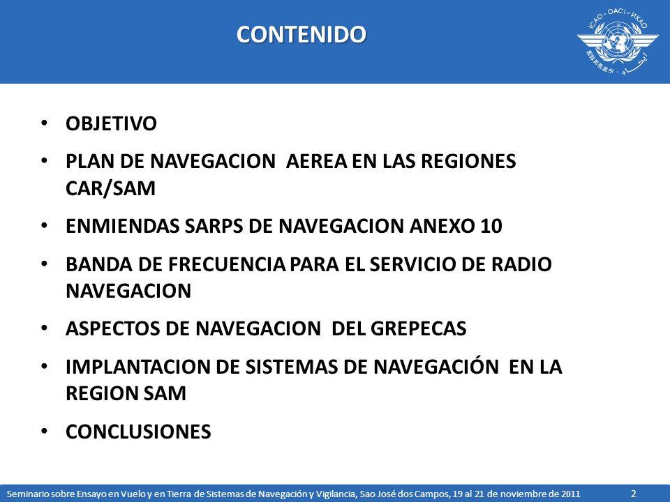 CONTENIDO OBJETIVO PLAN DE NAVEGACION AEREA EN LAS REGIONES CAR/SAM